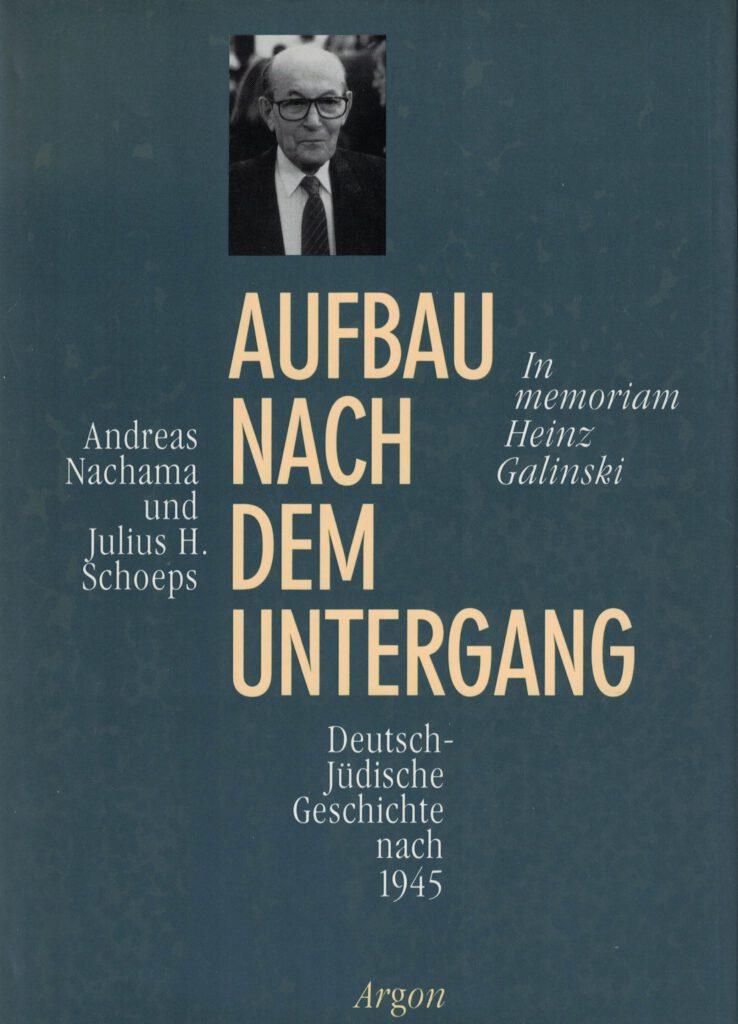 Aufbau nach dem Untergang, Andreas Nachama/Julius H. Schoeps (Hrsg.)