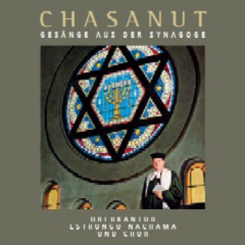 Chasanut Gebetsgesänge aus der Synagoge